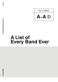 A List of Every Band Ever, vol. 1